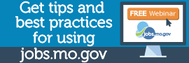 Get tips and best practices for using jobs.mo.gov