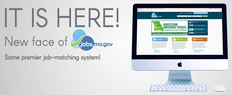 It's Here-The New Face of jobs.mo.gov