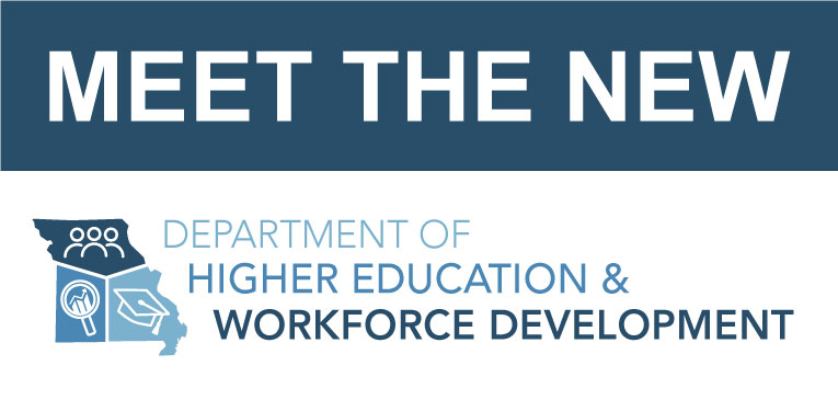 Meet the New Missouri Department of Higher Education and Workforce Development