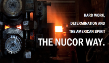 Hard work, determination and the American Spirit - The NUCOR Way