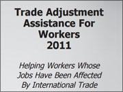 Trade Adjustment Assistance for Workers 2011