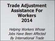 Trade Adjustment Assistance for Workers 2014