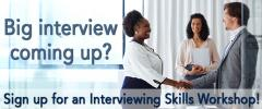 Interviewing Skills No Cost Workshops